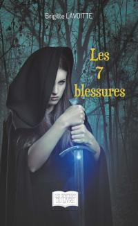 Les 7 blessures